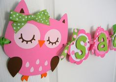 Owl Birthday Party Name Banner - Pink and Green. $22.00, via Etsy.