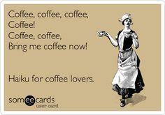 Haiku for coffee lovers.