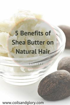 5 Benefits of Shea Butter on Natural