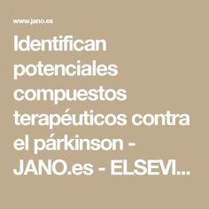 Identifican potenciales compuestos terapéuticos contra el párkinson - JANO.es - ELSEVIER