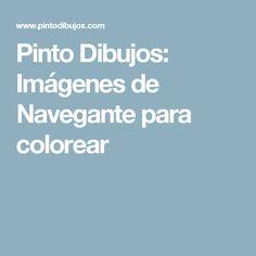 Pinto Dibujos: Imágenes de Navegante para colorear