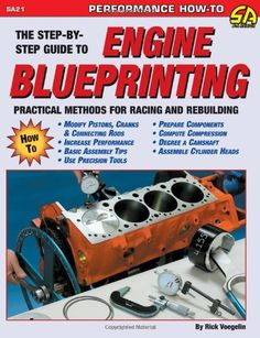 Bestseller Books Online Engine Blueprinting: Practical Methods for Racing and Rebuilding (S-A Design) (S-a Design S. Engine Repair, Engine Rebuild, Ls Engine, Car Repair, Motor Engine, Engine Block, Small Engine, Cadillac, Crate Motors