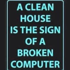 So true. My computer is in the shop and I'm finding this to be truer than true! Great Quotes, Me Quotes, Funny Quotes, Inspirational Quotes, Laughing So Hard, Quotable Quotes, Just For Laughs, Laugh Out Loud, Just In Case