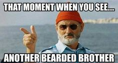 That Moment When You See Another Bearded Brother From Beardoholic.com