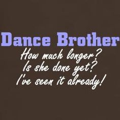 Dance Competition Gifts CafePress Funny Sister Shirts Ideas of Funny Sister - Funny Sister Shirts - Ideas of Funny Sister Shirts - Dance Competition Gifts CafePress Funny Sister Shirts Ideas of Funny Sister Shirts Dance Competition Gifts & Merchandise Dance Comp, Cheer Dance, Dance Recital, Just Dance, Dance Memes, Dance Humor, Dance Quotes, Funny Dance, Dance Mom Shirts