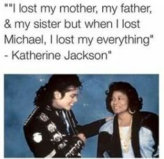 I lost my mother and my father but when I lost Michael I lost everything - Kandra Kasey Paris Jackson, I Love Him, Love You, My Love, Michael Jackson Funny, Mj Quotes, O Pop, Michael Jackson Wallpaper, Jackson Family