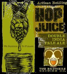 Cerveja Two Brothers Hop Juice, estilo Imperial / Double IPA, produzida por Two Brothers Brewing Co, Estados Unidos. 9.9% ABV de álcool.