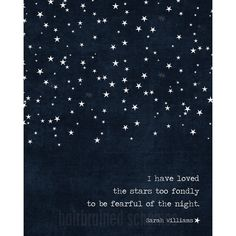 Starry Night Poster Dark Navy Blue I Have Loved the StarsValentines... ($15) ❤ liked on Polyvore