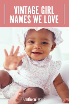 To help make the hunt for your Southern baby name easier, we've compiled some of our favorite vintage baby girl names for you to consider. They're timeless, beautiful, and begging to be brought back to the naming spotlight. #babynames #southernnames #classic #babynameideas #vintagegirlnames #southernliving