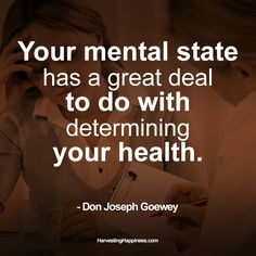 Great healthy quote by Don Joseph Goewey