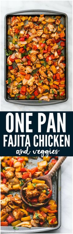 One Pan Fajita Chicken and Veggies is an awesome meal in one with zesty lime and spicy seasonings. Ready in under 30 minutes this meal will be one of the best you have tried!