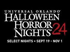 Universal Orlando's Halloween Horror Nights 24 September 19-November 1.  Are you ready to get your scare on?  #FacingFearsTogether