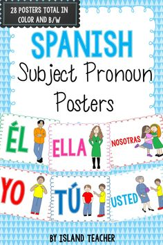 Spanish Subject Pronoun posters...2 versions: color and black and white. Dual Language Classroom, Bilingual Classroom, Bilingual Education, Spanish Classroom, Spanish Lessons For Kids, Spanish Teaching Resources, Spanish Lesson Plans, How To Speak Spanish, Learn Spanish