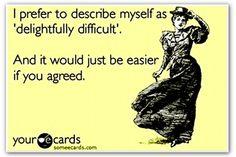 delightfully difficult