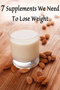 7 Supplements we need to lose weight