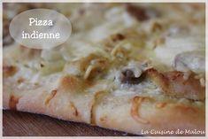 Pizza au poulet curry (pizza indienne) La cuisine de Malou