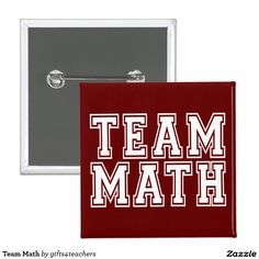 Dark Red or Maroon and White Team Math Pinback Button