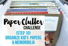 Here's how to organize kid's school papers & memorabilia. I know this is a challenging area of paper clutter, but I'll walk you step by step how to organize it.