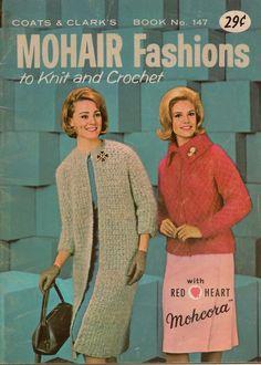 Coats Clark 147 Mohair Fashions Knit Crochet Patterns Sweaters Stole Jacket 1964 #CoatsClark #KnittingPatterns
