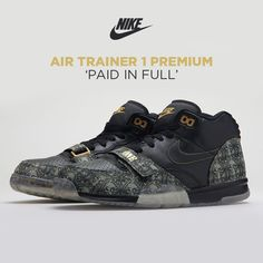 dbabb093ff17 Nike Air Trainer 1  Paid In Full  Nike Air Max For Women