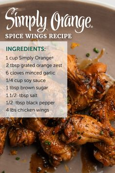 Give everyones favorite football food a twist. Simply Orange Spice Wings are the perfect combination of sweet and savory. The delicious fresh-squeezed taste of Simply Orange adds a vibrant citrusy flavor -- giving your game day menu a winning boost. Great Recipes, Favorite Recipes, The Chew Recipes, Cooking Recipes, Healthy Recipes, Cooking Games, Thai Cooking, Cooking Classes, Good Food