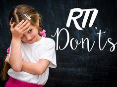 RTI - Do' & Don'ts