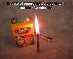 "Zombie Apocalypse emergency tip of the day. Also, the caption on the image makes me giggle. Like, ""in an emergency,"" the crayon will burn. If it's NOT an emergency and the crayon knows it, it will NOT burn for 30 minutes. Camping Survival, Survival Tips, Survival Skills, Urban Survival, Camping Hacks, Survival Mode, Survival Gadgets, Survival Stuff, Zombie Survival Guide"