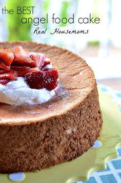 The Best Angel Food Cake | Real Housemoms | Angel food cake is a must make in the summer and this recipe is delicious and easy to make!