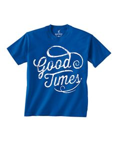 Look at this Royal Blue 'Good Times' Tee - Toddler & Kids on #zulily today!