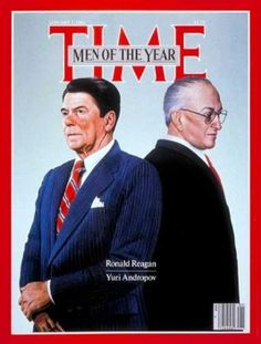 Ronald Reagan, the naive Presidential yes man and traitor to the United States Constitution, and Yuri Andropov, Soviet subverter and puppet master. Time Magazines Men of the Year, 1983.