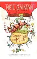 Fortunately, the Milk by Neil Gaiman. Find out just how odd things get in this hilarious story of time travel and breakfast cereal, expertly told by Newbery Medalist and bestselling author Neil Gaiman and illustrated by Skottie Young.