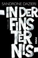 Sandrone Dazieri: In der Finsternis Deutscher Hardcover Piper (2015)