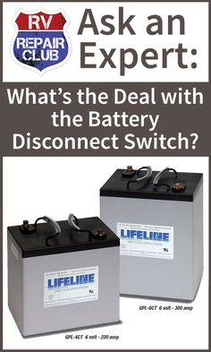 What's the Deal with the Battery Disconnect Switch? Do It Yourself Camper, Rv Battery, Rv Camping Tips, Camping Ideas, Camping Products, Camping Essentials, Volt Ampere, Rv Trailers, Camping Trailers