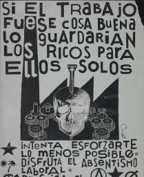 Political Posters, Labadie Collection, University of Michigan: Si el Trabajo fuese cosa Buena lo guardarian