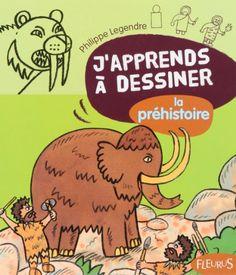 J'apprends à dessiner la préhsitoire de Philippe Legendre http://www.amazon.fr/dp/2215100230/ref=cm_sw_r_pi_dp_GC2Bvb1R9KG69