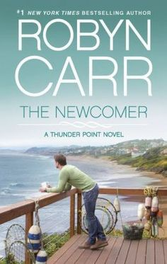 Most Popular Digital Content for June 2013- The Newcomer by Robyn Carr