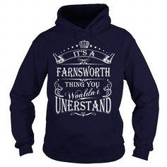 I Love FARNSWORTH Its A FARNSWORTH Thing You Wounldnt Understand T shirts