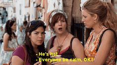 """But most importantly, when you see someone hot you must remain calm. 