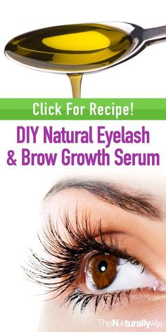 DIY Natural Eyelash & Brow Growth Serum   This will save you tons of money, and it WORKS!