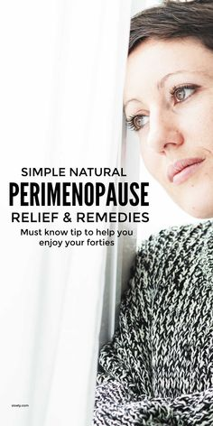 Natural Perimenopause Remedies & Relief Healthy Living Tips, Healthy Tips, Anxiety And Anger, Hormone Imbalance, Women Lifestyle, Energy Level, Menopause, Immune System, Natural Remedies