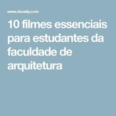 10 filmes essenciais para estudantes da faculdade de arquitetura