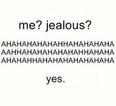 Couple Quotes : Jealousy Quotes: Jealousy Quotes: I'm Jealous Quotes and Sayings: Best Expre. - The Love Quotes Valentine's Day Quotes, Crush Quotes, Mood Quotes, Funny Quotes, Life Quotes, Crush Memes, Qoutes, Jealousy Quotes, Im Jealous