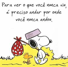 Snoopy: Across the world . Snoopy The Dog, Charlie Brown Y Snoopy, Snoopy Love, Snoopy And Woodstock, Peanuts Snoopy, Love Life Quotes, Daily Quotes, Favorite Quotes, Best Quotes