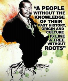 Black art poster - A People without knowledge of their HISTORY----Marcus Garvey Black History Quotes, Black History Facts, Black History Month, Master Of The Universe, Pan Africanism, We Are The World, African Diaspora, African American History, African American Quotes