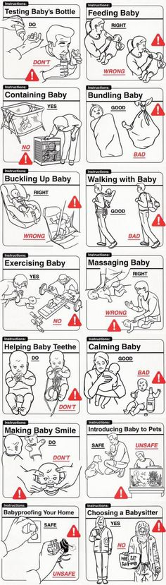 Parent Instructions : How take care of babies. So this is what I should be doing when I have the nursery!