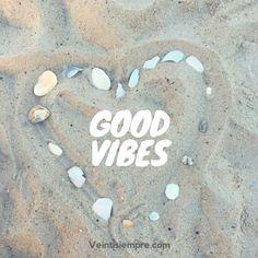 Good vibes quote. Frase buenas vibras