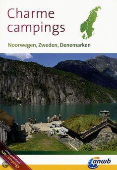 Charmecampings / Noorwegen, Zweden en Denemarken, ANWB