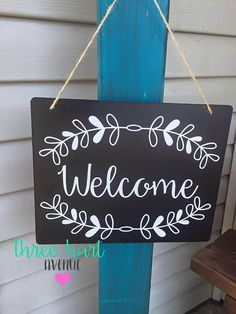 Welcome your friends with this beautiful sign. This listing is for an 8x10 hanging welcome sign. The sign has white premium grade vinyl which is