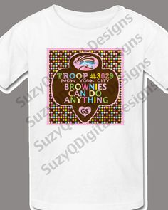 CUSTOM Girl Scout Brownies Troop T-Shirt Iron-On Transfer Design, Custom Troop Number and Child's Name or Troop City, You Print