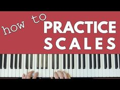 How To REALLY Practice Scales - YouTube